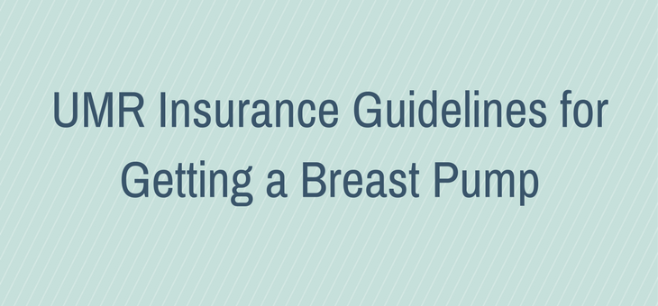 UMR Insurance Guidelines for Breast Pumps