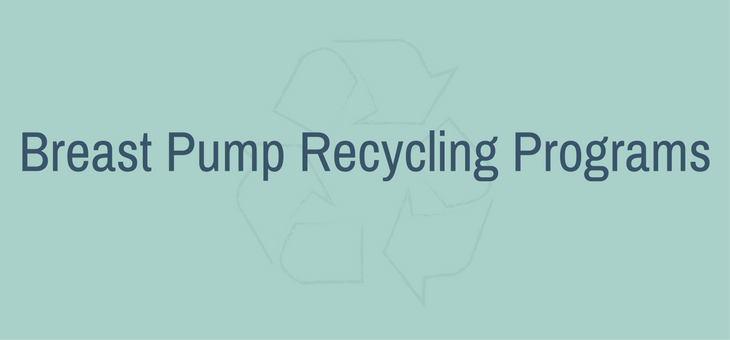About Breast Pump Recycling Programs