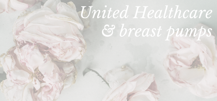 United Healthcare Breast Pump Coverage