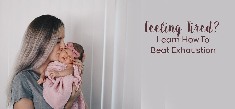 Tips for Beating New Mom Exhaustion