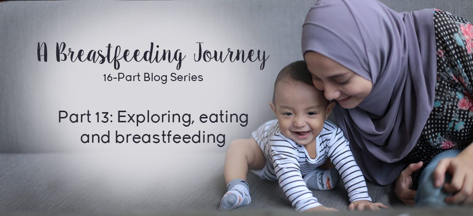Part 13: Exploring, eating, and breastfeeding