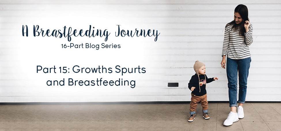 Part 15: Growths Spurts and Breastfeeding