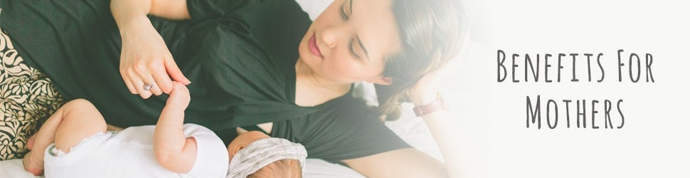 Breastfeeding Benefits for Mothers
