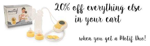 20% off your whole order when you get a Motif pump!